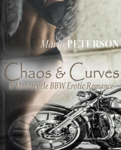 Chaos & Curves (A Motorcycle BBW Erotic Romance)