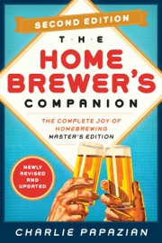 Homebrewer S Companion Second Edition
