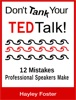 Don't Tank Your TED Talk!