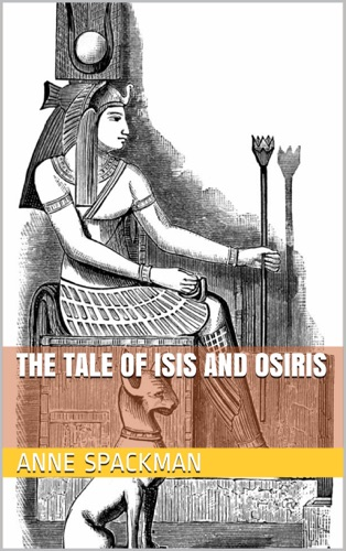 The Tale of Isis and Osiris E-Book Download