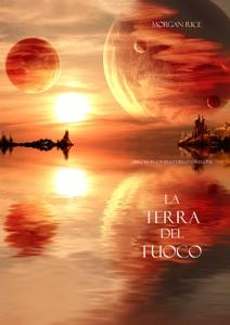 La terra del fuoco (Libro #12 in l'anello dello stregone) Book Cover