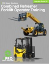 Combined Refresher Forklift Operator Training