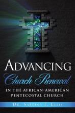 Advancing Church Renewal in the African-American Pentecostal Church