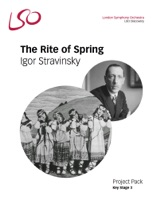 The Rite of Spring - Resources for KS3 Teachers