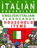 Learn Italian Vocabulary: English/Italian Flashcards - Household Items