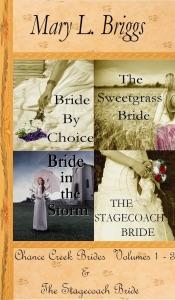 Chance Creek Brides (Volumes 1-3 & The Stagecoach Bride)