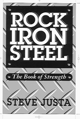 Rock Iron Steel: The Book of Strength