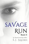 Savage Run 2