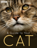 BBC Guide to Your Cat