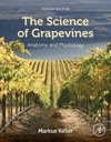 The Science Of Grapevines Enhanced Edition