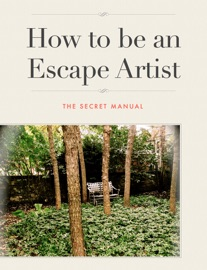 HOW TO BE AN ESCAPE ARTIST  TITLE