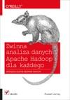 Zwinna Analiza Danych Apache Hadoop Dla Kadego