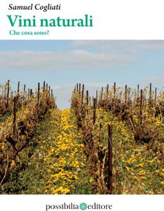 Vini naturali - Che cosa sono? Copertina del libro