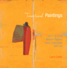 Larry Coffin - Transitional Paintings  artwork