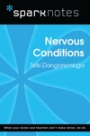 Nervous Conditions SparkNotes Literature Guide