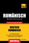 Deutsch-Rumnischer Wortschatz Fr Das Selbststudium 9000 Wrter