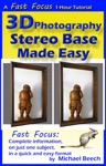 3D Photography Stereo Base Made Easy