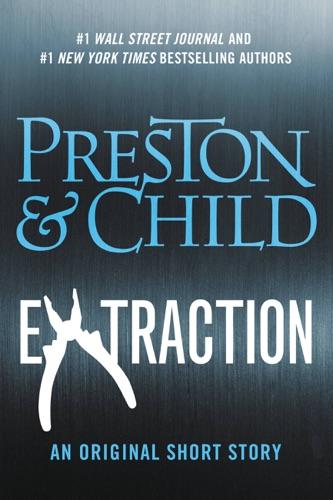 Douglas Preston & Lincoln Child - Extraction