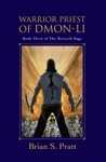 Warrior Priest Of Dmon-Li The Morcyth Saga Book Three