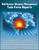 DoD Nuclear Weapons Management: Task Force Reports - Air Force's Nuclear Mission And Review Of DoD Nuclear Mission, Atrophy, Deterrence Policy, Modernization, Sustainment, Oversight, Inspections
