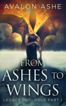 From Ashes To Wings