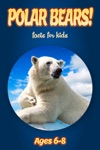 Facts About Polar Bears For Kids 6-8