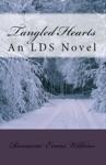 Tangled Hearts An LDS Novel