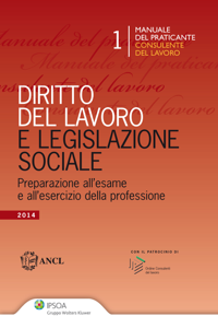 Manuale del praticante Consulente del lavoro - Diritto del Lavoro e Legislazione sociale Libro Cover