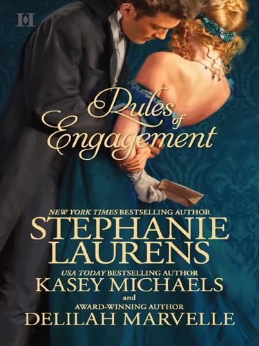 Stephanie Laurens, Kasey Michaels & Delilah Marvelle - Rules of Engagement
