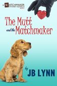 The Mutt and the Matchmaker