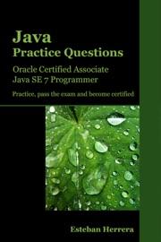 Java Practice Questions Oracle Certified Associate Java Se 7 Programmer Ocajp
