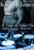 A Time to Move On (Fallen Tuesday Book Five) (A Brothers of Rock Novel)