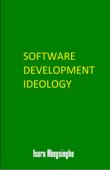 Software Development Ideology
