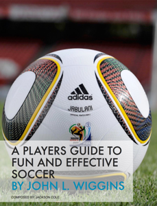 A Players Guide to Fun and Effective Soccer Book Review
