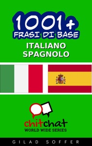 1001+ Frasi di Base Italiano - Spagnolo da Gilad Soffer
