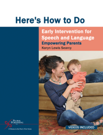 Here's How to do Early Intervention for Speech and Language