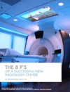 The 8 Ps Of A Successful New Radiology Centre