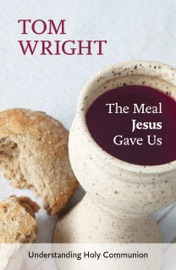 THE MEAL JESUS GAVE US