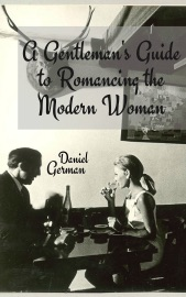 A Gentleman S Guide To Romancing The Modern Woman
