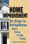 Home Improvement Six Steps To Saving Money Before Taking The Big Plunge