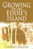 Growing up on Eddie's Island