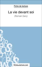 La vie devant soi de Romain Gary (Fiche de lecture)