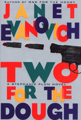 Janet Evanovich - Two for the Dough