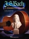 JS Bach For Fingerstyle Ukulele