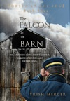 The Falcon In The Barn Book 4 Forest At The Edge Series