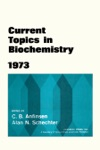 Current Topics In Biochemistry 1973 Enhanced Edition