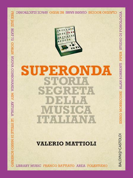 Superonda by Valerio Mattioli