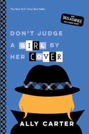 Don't Judge a Girl by Her Cover (Gallagher Girls, Book 3) book