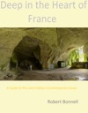 Deep In The Heart Of France A Guide To The Loire Valleys Contemporary Caves