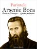 Parintele Arsenie Boca - Pacurariu Alexandru